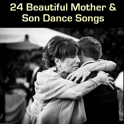 Mother And Son Wedding Song