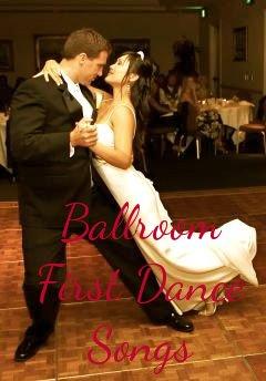 ballroom first dance songs