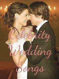 Celebrity wedding songs
