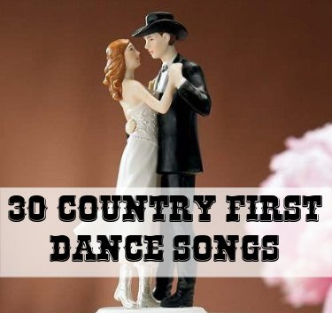 30 Country First Dance Songs