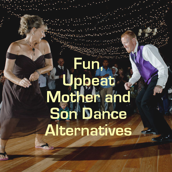 Looking For Something Different A Fun Alternative Mother And Son Wedding Song