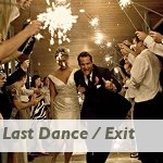 Last Dance or Exit