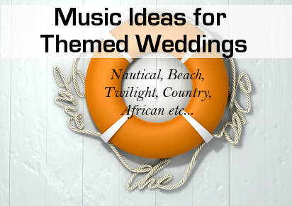 Themed Wedding Music Ideas
