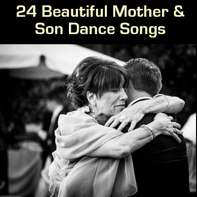 Mother Son Wedding Dance Song