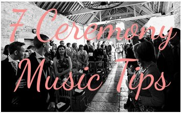 ceremony wedding music tips