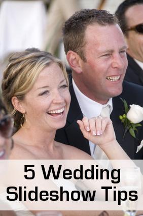 Wedding Slideshow Tips