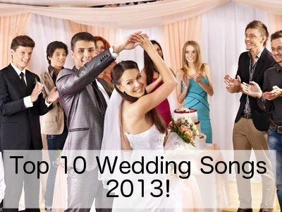 Top wedding love songs 2013
