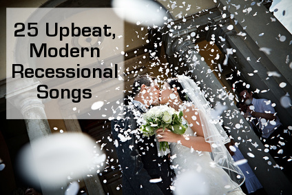 upbeat modern recessional wedding songs