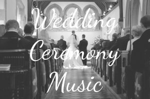 Wedding Ceremony Music